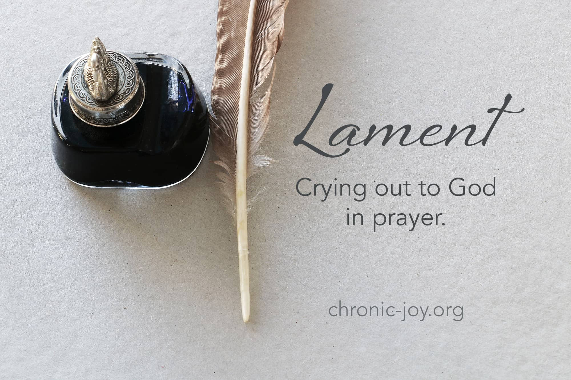 Lament - Crying out to God in prayer