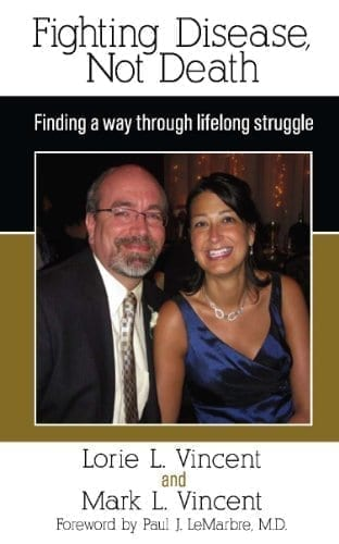 Fighting Disease, Not Death: Finding a way through lifelong struggle