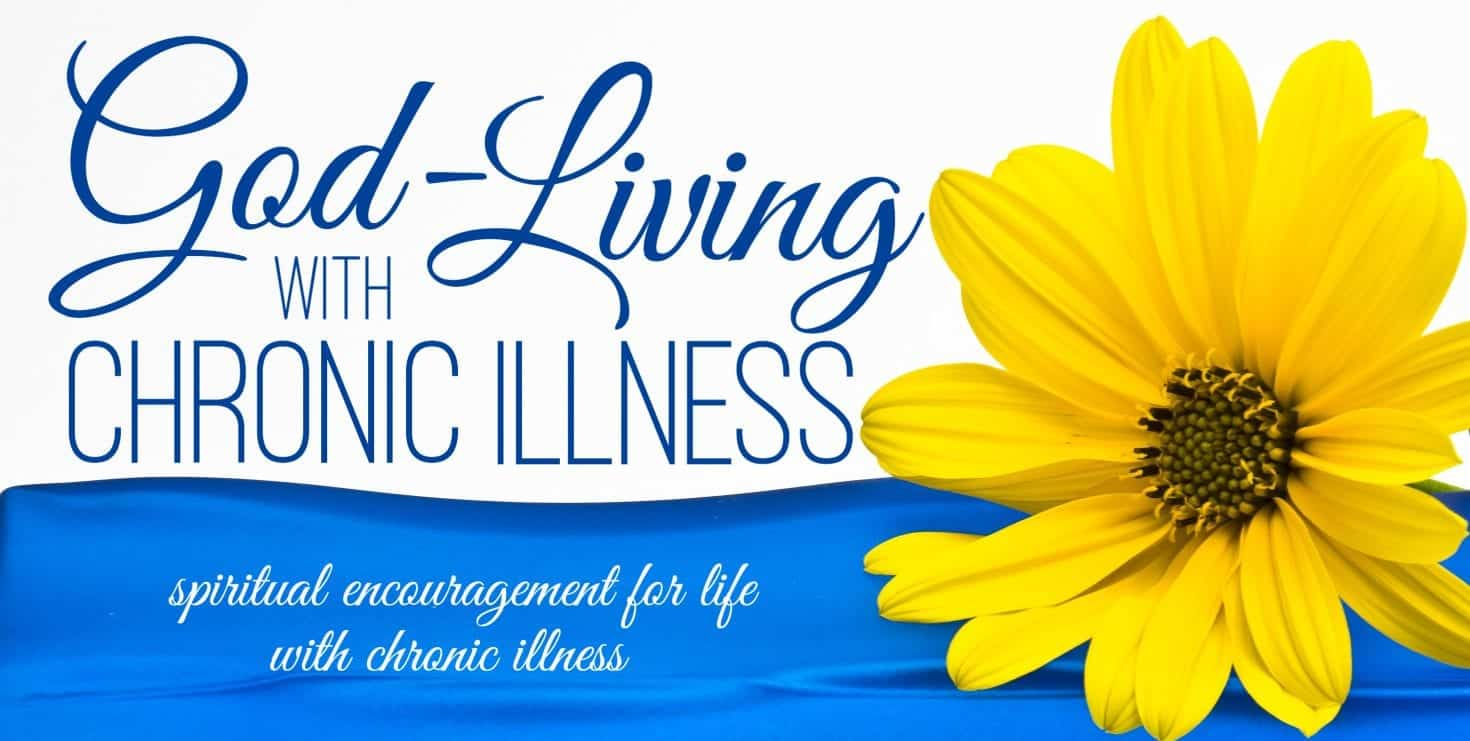God-Living w/ Chronic Illness