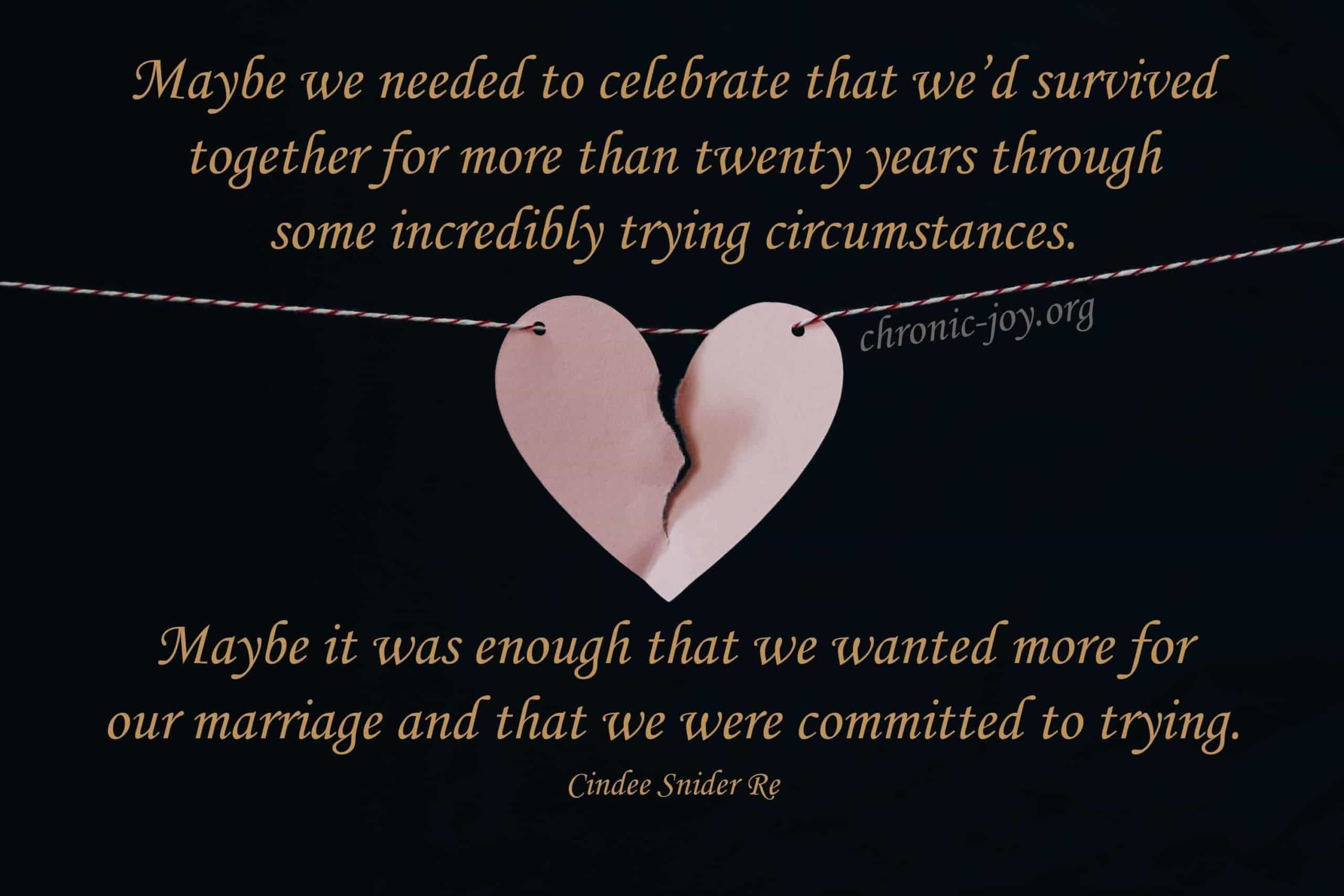 ...celebrate that we had survived...