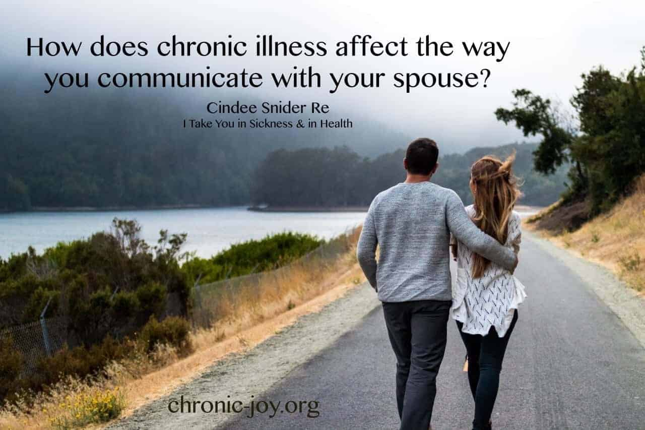 How does chronic illness affect the way you communicate with your spouse?