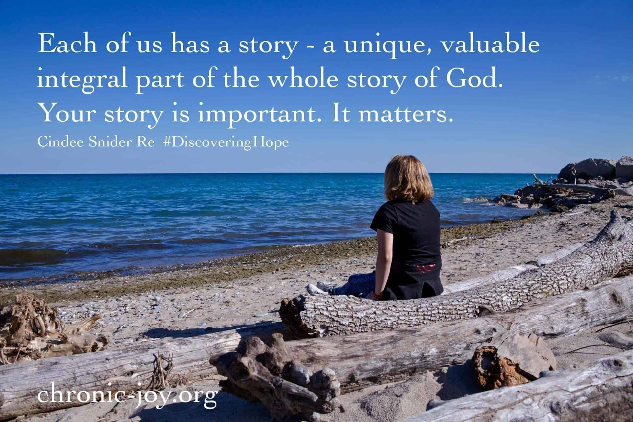 Each of us has a story...