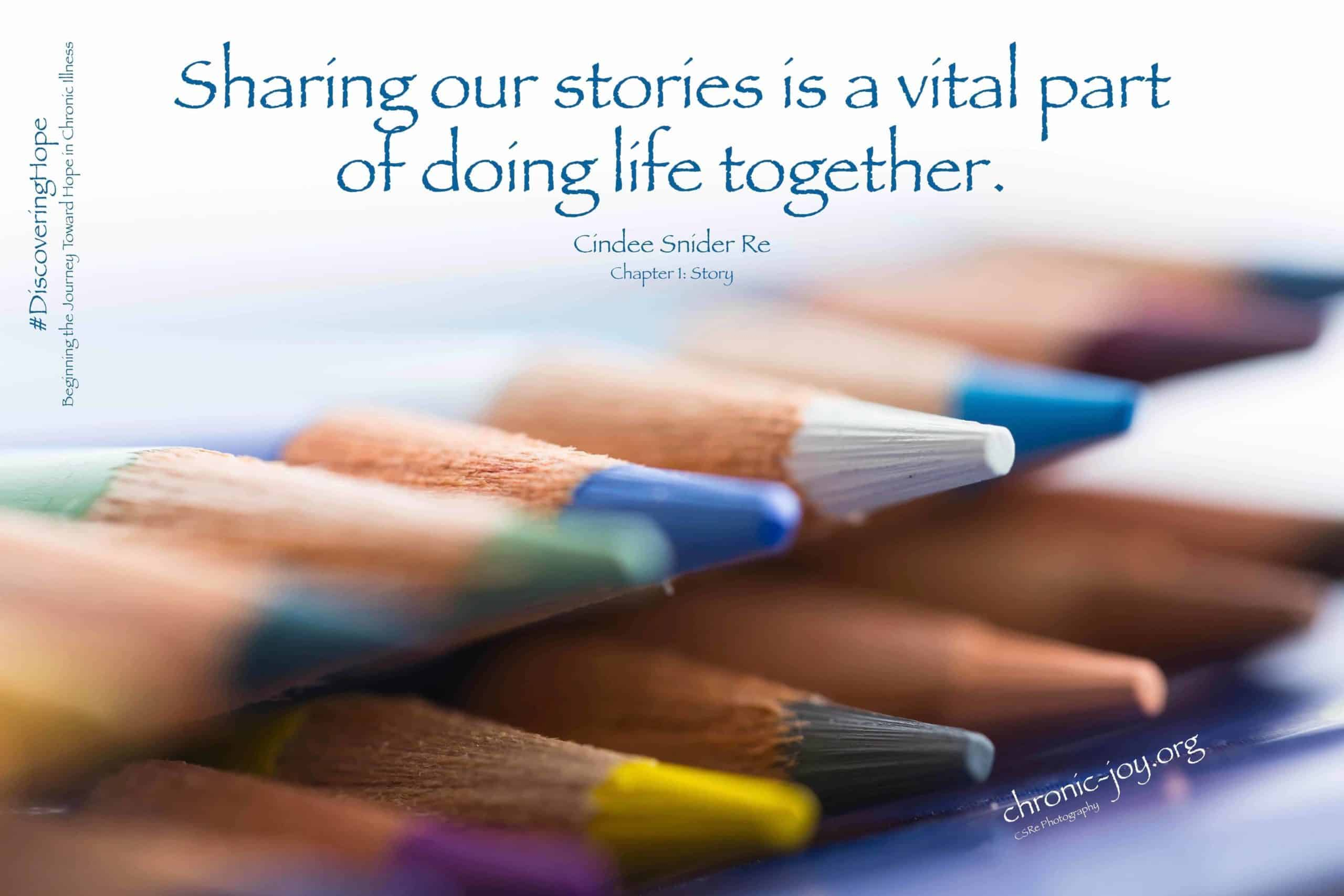 Sharing our stories is vital