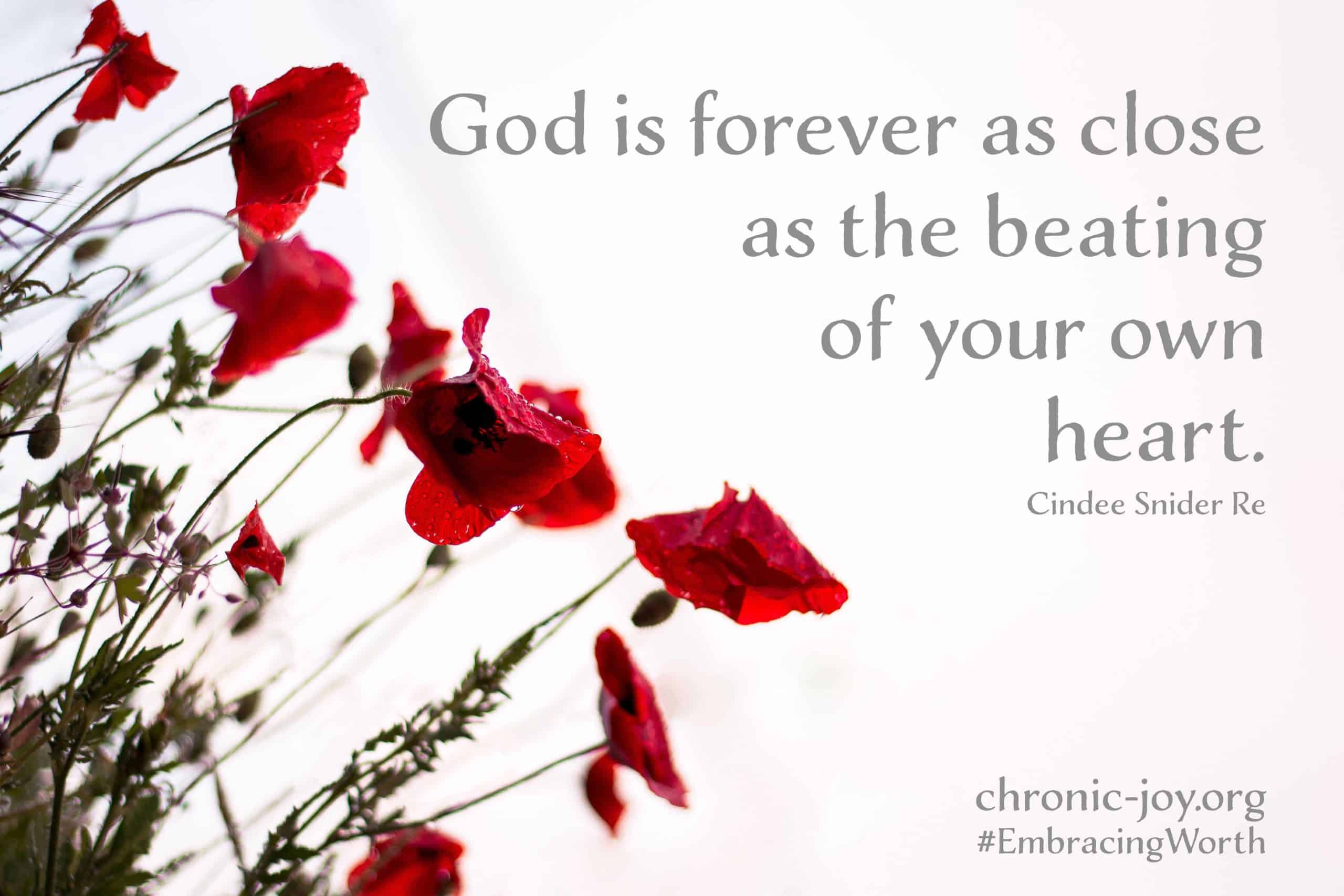 God is forever close