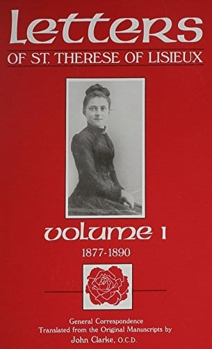 The Letters of St. Therese of Lisieux, Vol. I: 1877-1890
