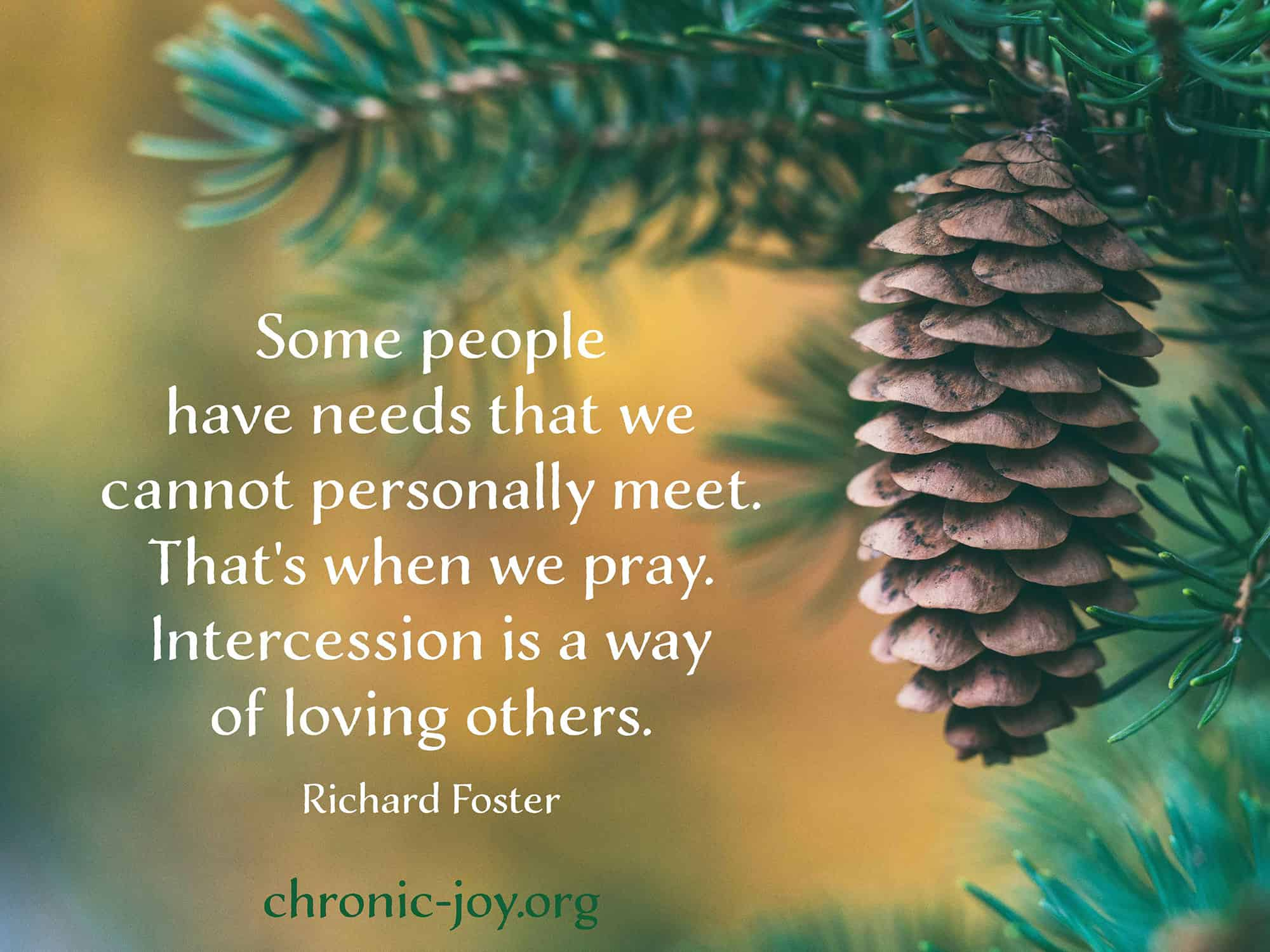 Intercession is a way of loving others.