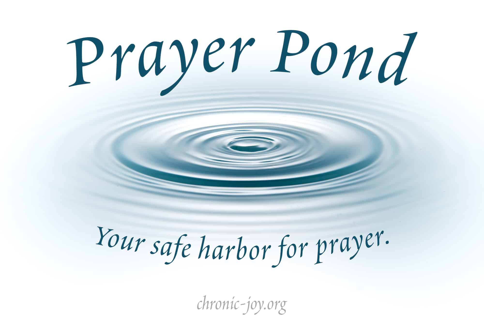 Prayer Pond • Your Safe Harbor for Prayer.