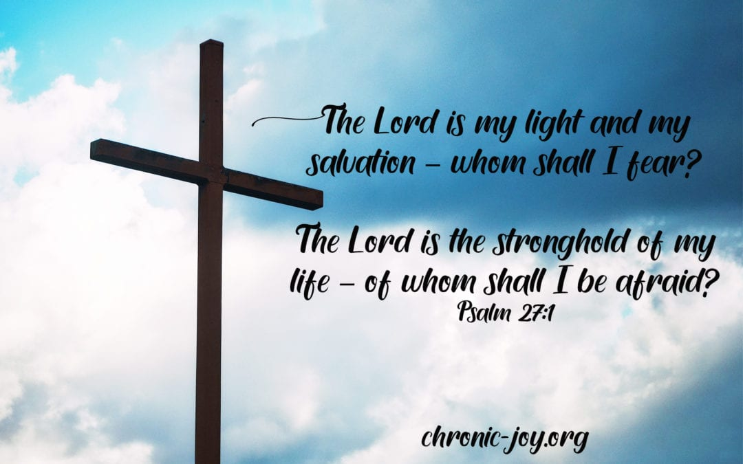 The Lord is the Stronghold of My Life • Prayer Prompt