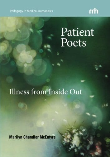 Patient Poets: Illness from Inside Out