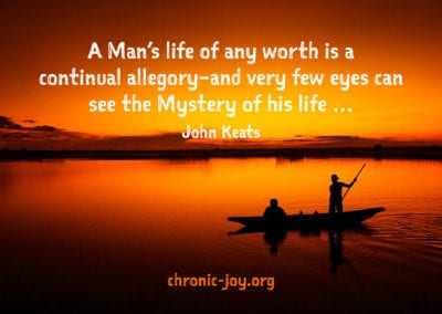A Man's life of any worth is a continual allegory