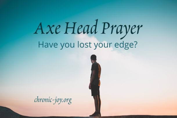 Axe Head Prayer