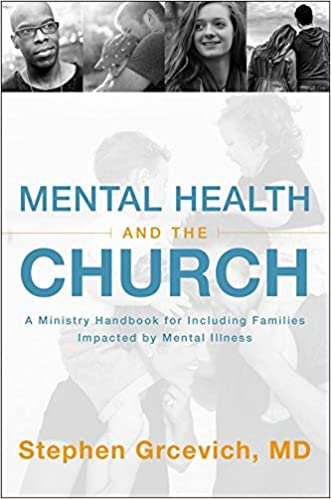 Mental Health and the Church: A Ministry Handbook for Including Children and Adults