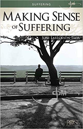 Suffering: Making Sense of Suffering