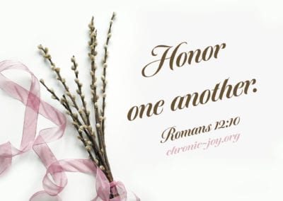 Honor one another.