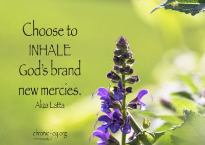 Choose to inhale God's mercy.