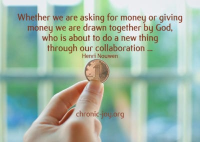Whether we are asking for money or giving money we are drawn together by God.