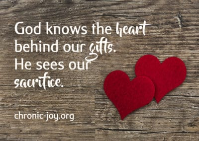 God knows the heart behind our gifts, and He sees our sacrifice.