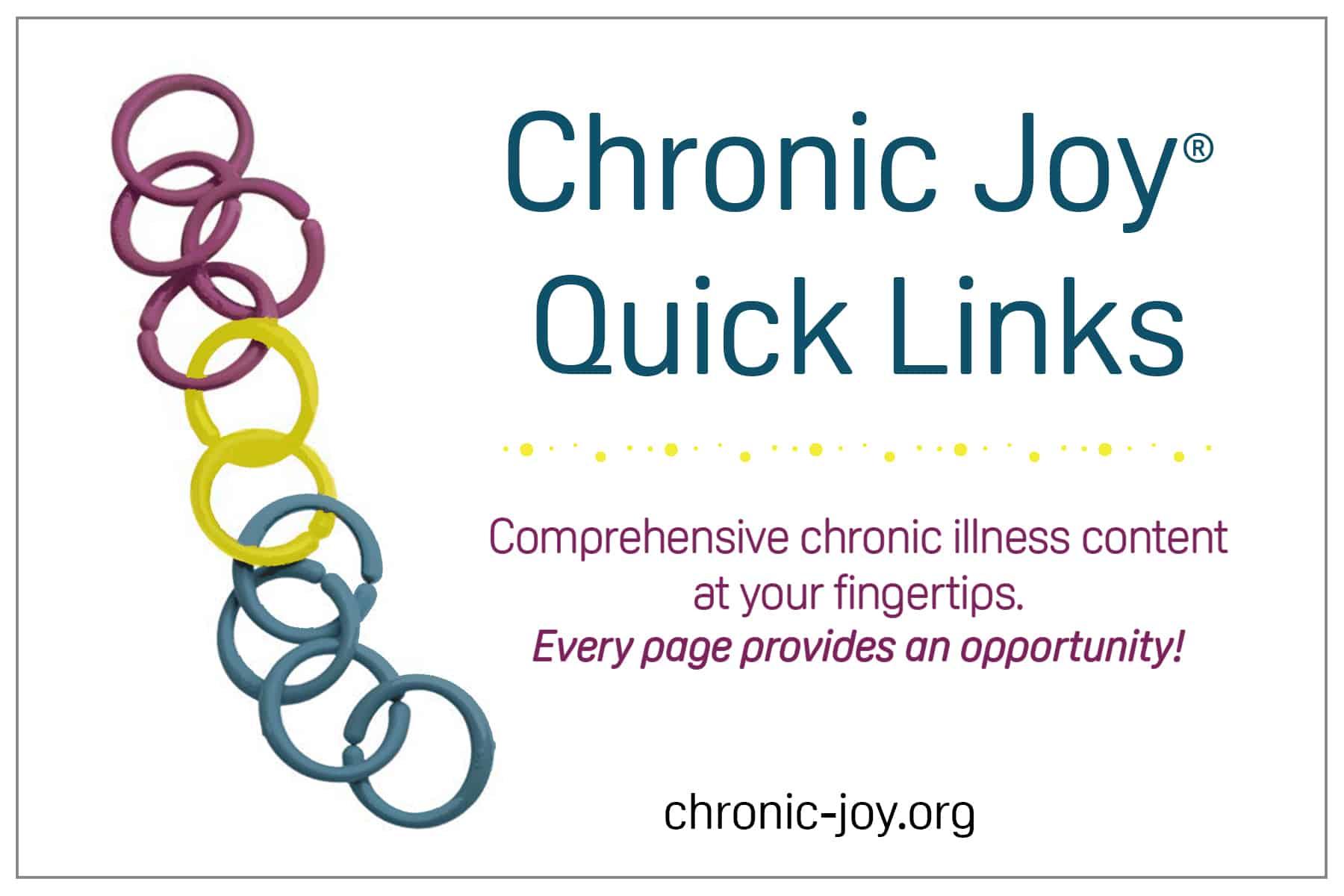 Chronic Joy® Quick Links