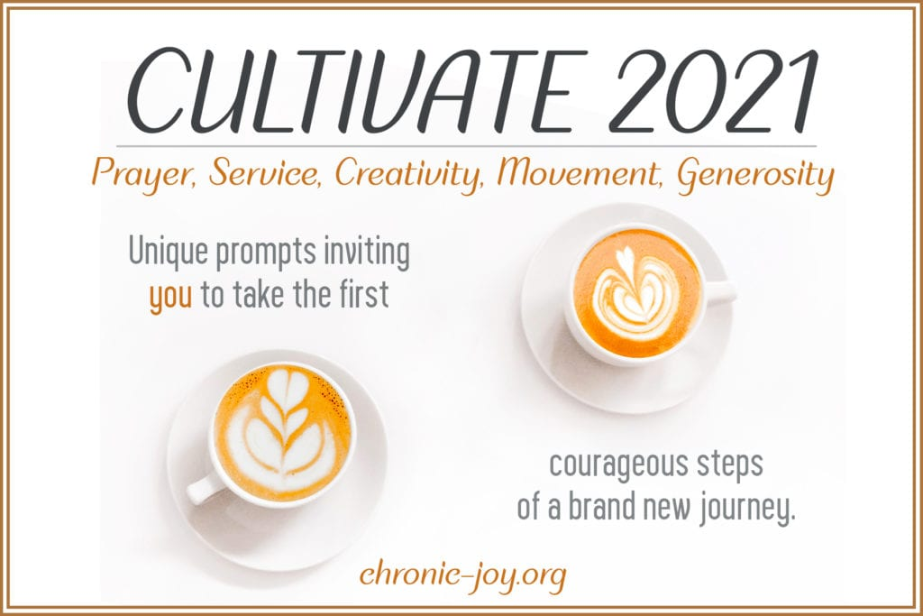 Cultivate - Prayer, Service, Creativity, Movement, Generosity
