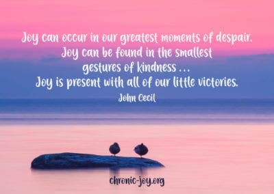 Joy can occur in our greatest moments of despair.