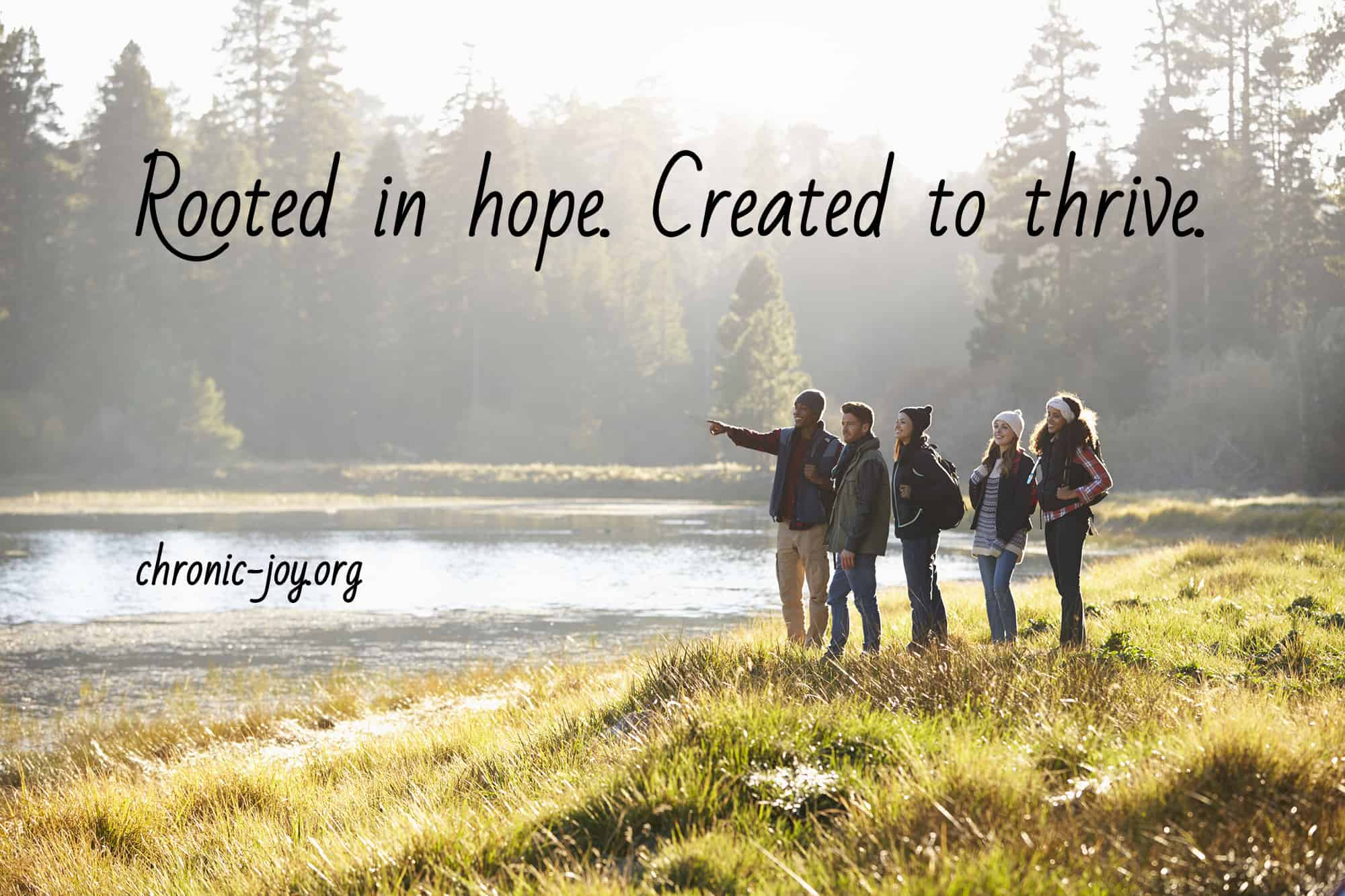 Young Adults and Chronic Illness: Rooted in hope. Created to thrive.